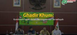 Ghadir Khum: Komitmen Syiah dalam Bernegara dan Berwilayah