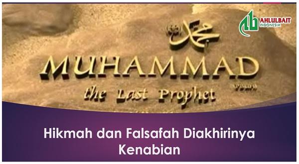 Hikmah dan Falsafah Diakhirinya Kenabian