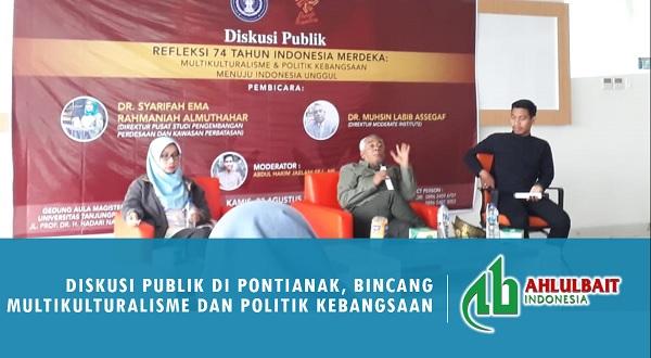 Diskusi Publik di Pontianak, Bincang Multikulturalisme dan Politik Kebangsaan