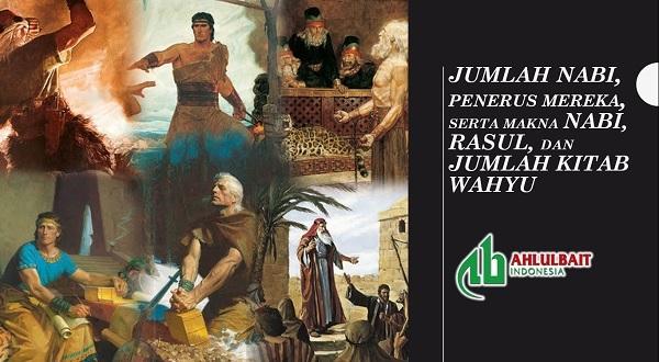 Jumlah Nabi, Penerus Mereka, Serta Makna Nabi, Rasul, Dan Jumlah Kitab Wahyu [2]