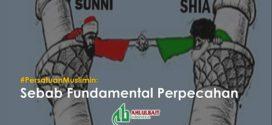#PersatuanMuslimin: Sebab Fundamental Perpecahan