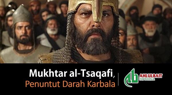 Mukhtar al-Tsaqafi, Penuntut Darah Karbala