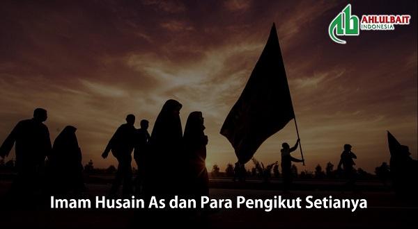 Imam Husain As dan Para Pengikut Setianya