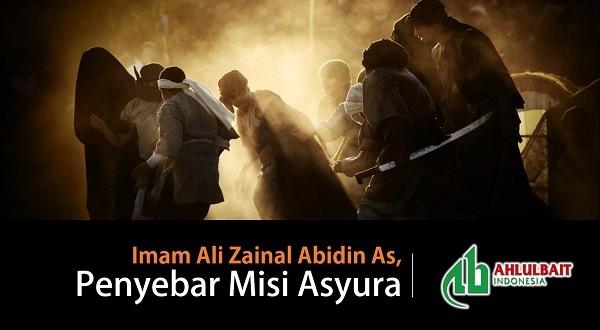 Imam Ali Zainal Abidin As, Penyebar Misi Asyura