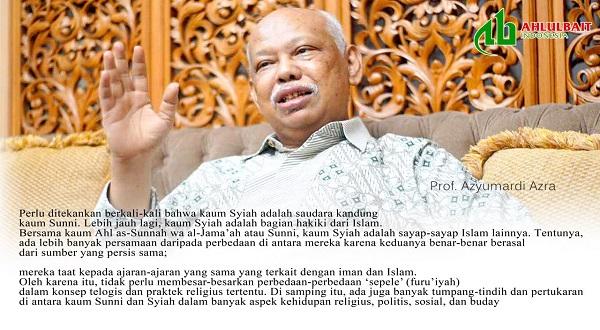 Prof Azyumardi Azra: Kaum Syiah di Asia Tenggara, Menuju Pemulihan Hubungan dan Kerjasama [1]