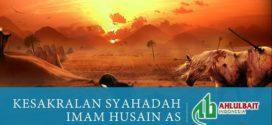 Kesakralan Syahadah Imam Husain As