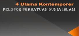 4 Ulama Kontemporer Pelopor Persatuan Dunia Islam