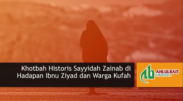 Khotbah Historis Sayyidah Zainab di Hadapan Ibnu Ziyad dan Warga Kufah