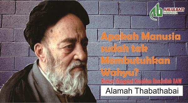 #Thabathabai: Diskusi Mengenai Kenabian Rasulullah SAW