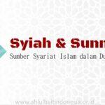 Syiah & Sunnah: Sumber Syariat Islam dalam Dua Mazhab [4/4]
