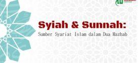 Syiah & Sunnah: Sumber Syariat Islam dalam Dua Mazhab [2/5]