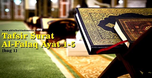 Tafsir Surat Al-Falaq [bag 1]