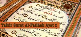 Tafsir Surat Al-Fatihah Ayat 2