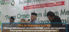 """[video] Prof. Dr. Azyumardi Azra, MA: """"Strategi Kebudayaan Nasional sebagai Solusi Permasalahan Kebangsaan Indonesia Perspektif Keagamaan."""""""