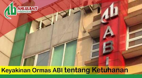 Keyakinan Ormas Ahlulbait Indonesia (ABI) tentang Ketuhanan