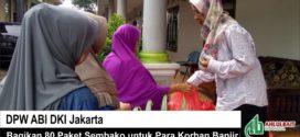 DPW ABI DKI Jakarta Bagikan 80 Paket Sembako untuk Para Korban Banjir