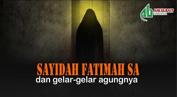 Infografis: Sayidah Fatimah sa dan Gelar-gelar Agungnya