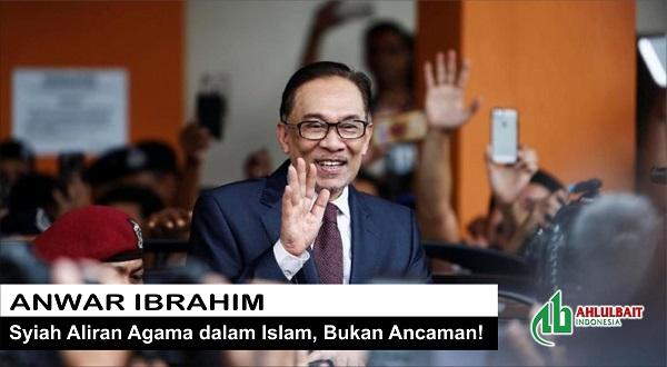 Anwar Ibrahim: Syiah Aliran Agama dalam Islam, Bukan Ancaman!