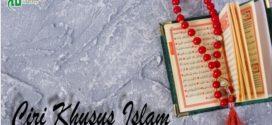 Ciri Khusus Islam [3/3]