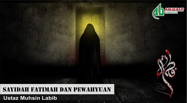 Sayidah Fatimah dan Pewahyuan