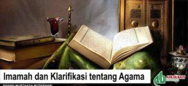 Imamah dan Klarifikasi tentang Agama
