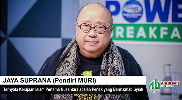 Jaya Suprana: Ternyata Kerajaan Islam Pertama Nusantara adalah Perlak yang Bermazhab Syiah