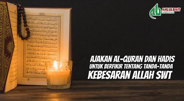 Ajakan Al-Quran dan Hadis untuk Berpikir tentang Tanda-tanda Kebesaran Allah Swt