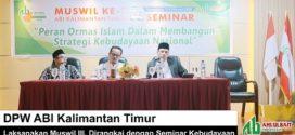 DPW ABI Kaltim Laksanakan Muswil III, Dirangkai dengan Seminar Kebudayaan