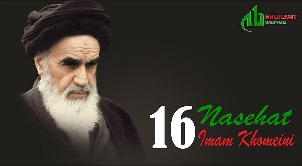 16 Nasehat Imam Khomeini ra untuk Membina Pribadi Muslim