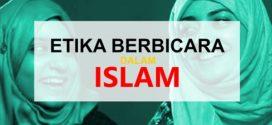 Etika Berbicara dalam Islam
