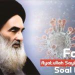 Fatwa Ayatullah Sayid Ali Sistani Soal Corona