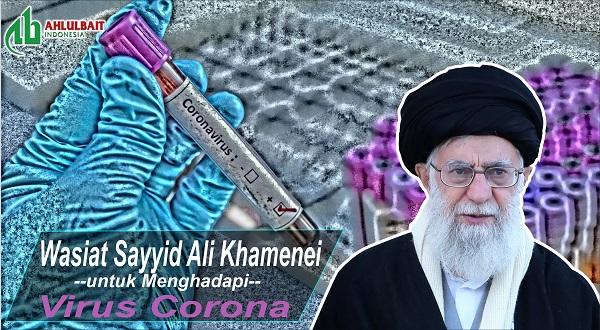 Wasiat Sayyid Ali Khamenei untuk Menghadapi Virus Corona