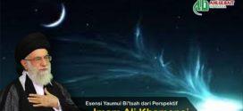 Esensi Yaumul Bi'tsah dari Perspektif Imam Ali Khamenei