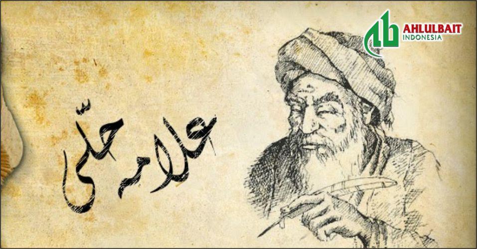 Biografi Singkat Allamah al-Hilli