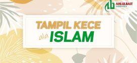 Tampil Kece ala Islam