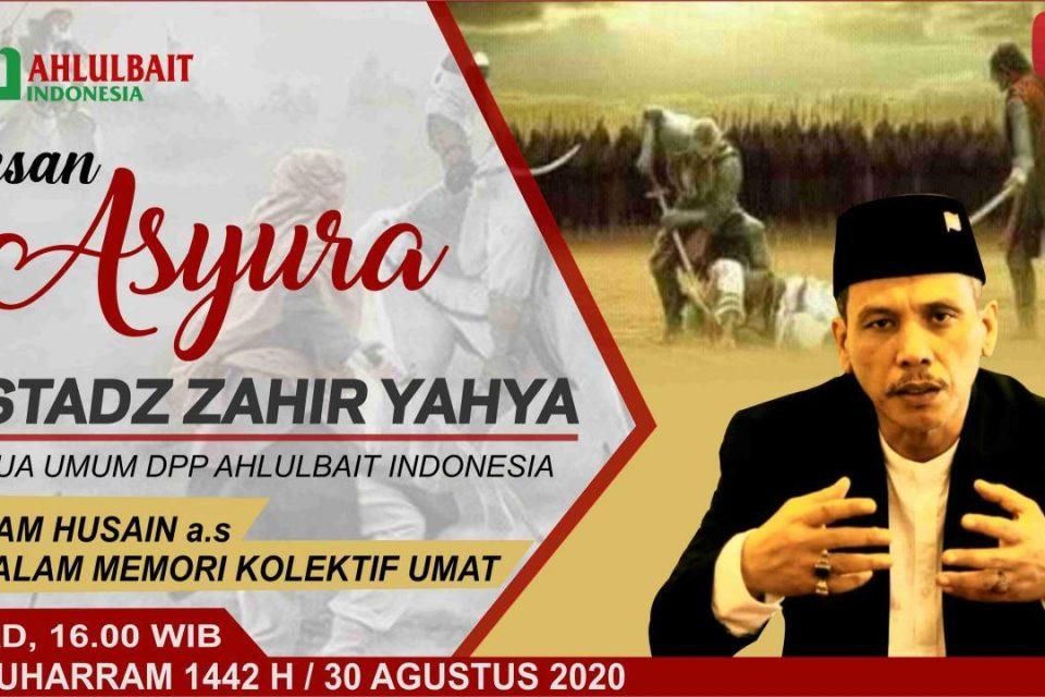Imam Husain a.s dalam Memori Kolektif Umat | Ustadz Zahir Yahya
