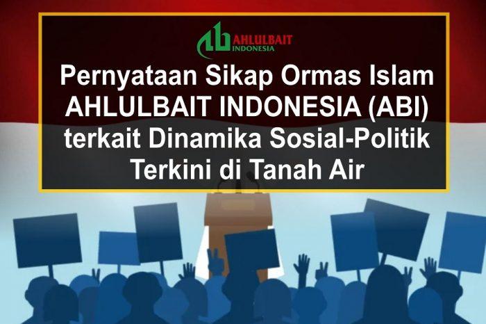 Pernyataan Sikap Ormas Islam ABI terkait Dinamika Sosial-Politik Terkini di Tanah Air