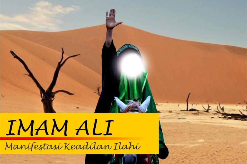 Imam Ali as, Manifestasi Keadilan Ilahi
