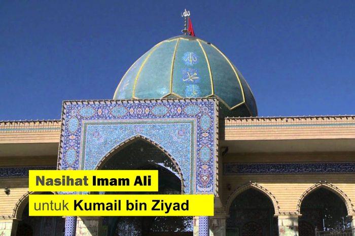 Nasihat Imam Ali untuk Kumail bin Ziyad