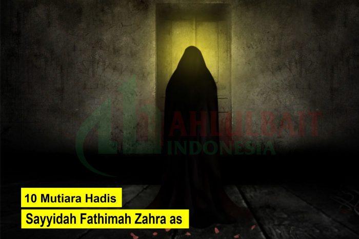 10 Mutiara Hadis Sayyidah Fathimah Zahra as