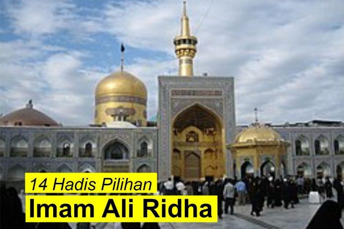 14 Hadis Pilihan Imam Ali Ridha
