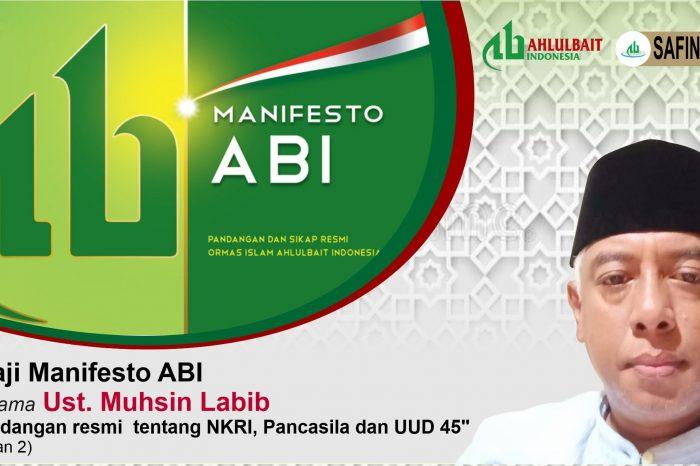 Ngaji Manifesto: ABI, NKRI, Pancasila, dan UUD 45 (Bagian #2)
